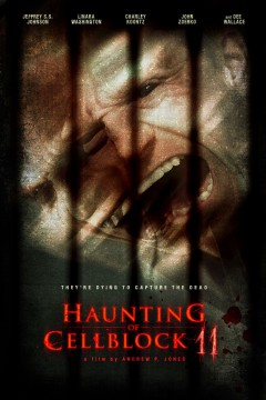 Haunting of Cell Block 11